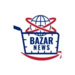 BAZAR NEWS